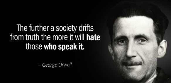1984 quote on socienty drifing from truth